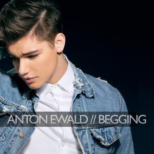 Begging (song) 2013 single by Anton Ewald