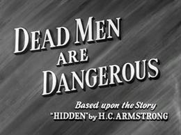 <i>Dead Men are Dangerous</i> 1939 film by Harold French