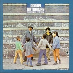 <i>Everything Is Everything</i> (Donny Hathaway album) album by Donny Hathaway