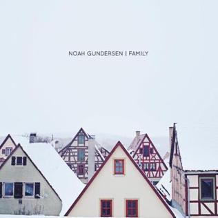 Family Noah Gundersen Album Wikipedia