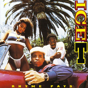 <i>Rhyme Pays</i> debut album of Ice-T