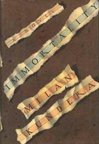 Image result for milan kundera immortality