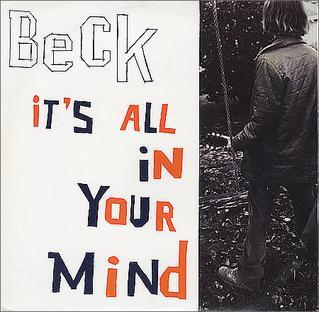 翻唱歌曲的图像 Its All in Your Mind 由 Beck