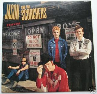 Jason & The Scorchers - Thunder And Fire