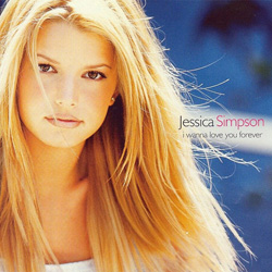 I Wanna Love You Forever 1999 single by Jessica Simpson
