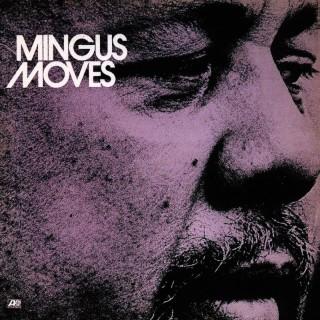 <i>Mingus Moves</i> 1973 studio album by Charles Mingus
