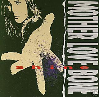 <i>Shine</i> (Mother Love Bone EP) 1989 EP by Mother Love Bone
