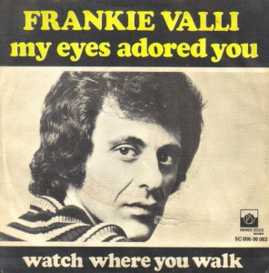 My Eyes Adored You single by Frankie Valli