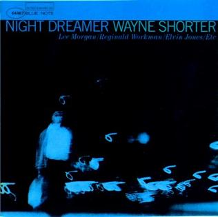 <i>Night Dreamer</i> 1964 studio album by Wayne Shorter