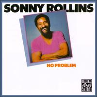 No Problem (Sonny Rollins album) - Wikipedia