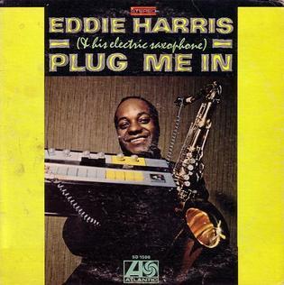 <i>Plug Me In</i> (album) 1968 studio album by Eddie Harris