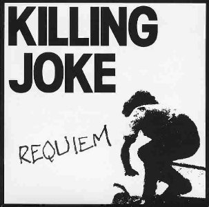 Requiem (Killing Joke song) single by Killing Joke