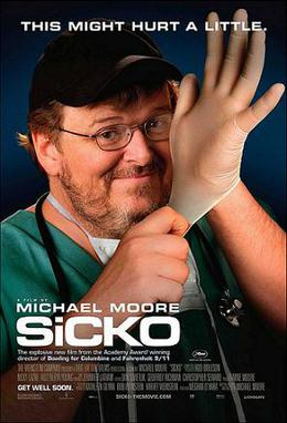 Moore's most recent film, Sicko, released in 2007.