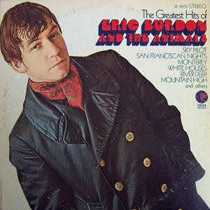 The Greatest Hits of Eric Burdon and The Anima...