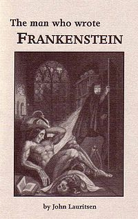 <i>The Man Who Wrote Frankenstein</i> 2007 monograph claiming Percy Shelly wrote Frankenstein