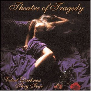 <i>Velvet Darkness They Fear</i> album by Theatre of Tragedy