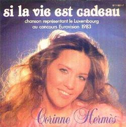 Si la vie est cadeau 1983 Corinne Hermès song