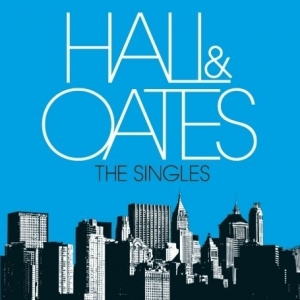 Hall %26 Oates   The Singles I Told You She Is A Bitch