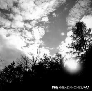 <i>Live Phish Downloads: Headphones Jam</i> 2007 live album by Phish