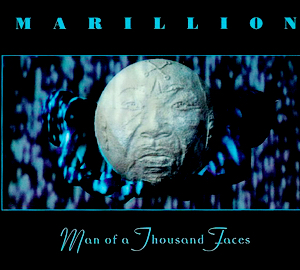 Man of a Thousand Faces (song) 1997 single by Marillion