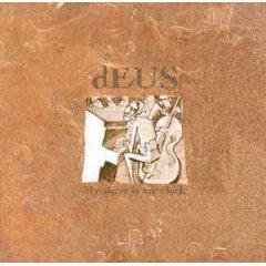 <i>My Sister = My Clock</i> 1995 EP by Deus