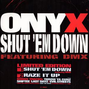 Shut em Down (Onyx song)