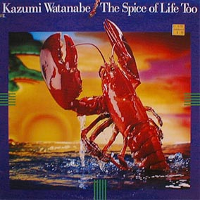 <i>The Spice of Life Too</i> 1988 studio album by Kazumi Watanabe