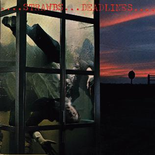 <i>Deadlines</i> (Strawbs album) 1977 studio album by Strawbs