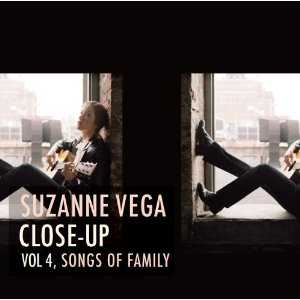 <i>Close-Up Vol. 4, Songs of Family</i> 2012 studio album by Suzanne Vega