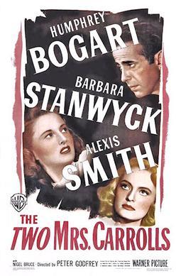 The two Mrs Carroll Humphrey Bogart movie poster