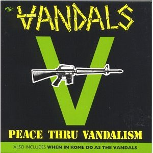 <i>Peace Thru Vandalism / When in Rome Do as The Vandals</i> 1989 compilation album by The Vandals