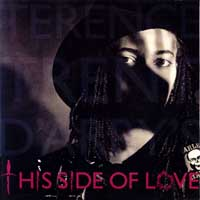 This Side of Love 1989 song performed by Terence Trent DArby