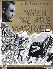 <i>When We Are Married</i> (film) 1943 film by Lance Comfort