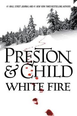 <i>White Fire</i> (novel) novel by Douglas Preston and Lincoln Child