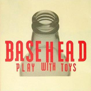 <i>Play with Toys</i> album by Basehead