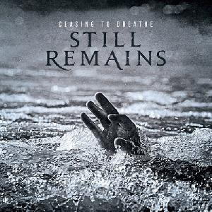 <i>Ceasing to Breathe</i> 2013 studio album by Still Remains