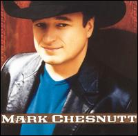 <i>Mark Chesnutt</i> (album) 2002 studio album by Mark Chesnutt