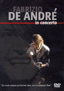 <i>In Concerto</i> (DVD) 2004 video by Fabrizio De André