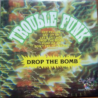 <i>Drop the Bomb</i> 1982 studio album by Trouble Funk