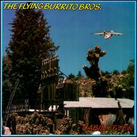 <i>Cabin Fever</i> (Flying Burrito Brothers album) 1985 live album by The Flying Burrito Brothers