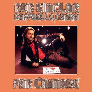 2011 single by Bob Sinclar and Raffaella Carrà