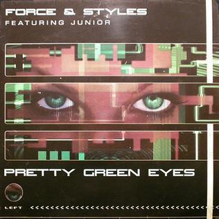 Pretty Green Eyes 1997 single by Force & Styles