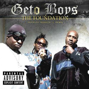 Resultado de imagen para Geto Boys - The Foundation