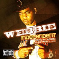 Webbie featuring Lil Boosie & Lil Phat of 3 Deep — Independent (studio acapella)