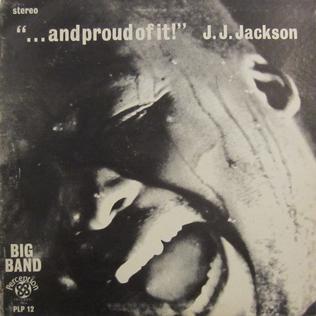 <i>...and proud of it!</i> 1970 studio album by J.J. Jackson