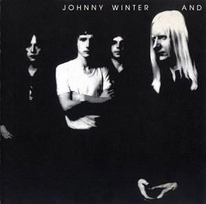 <i>Johnny Winter And</i> 1970 studio album by Johnny Winter
