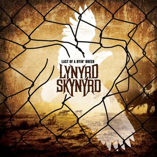 <i>Last of a Dyin Breed</i> 2012 studio album by Lynyrd Skynyrd