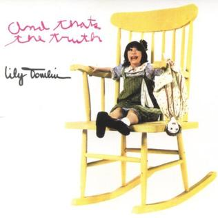 <i>And Thats the Truth</i> 1972 live album by Lily Tomlin