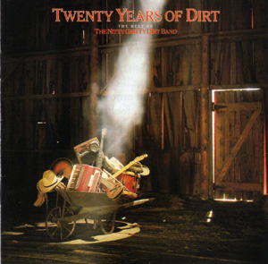 <i>Twenty Years of Dirt</i> 1986 compilation album by Nitty Gritty Dirt Band