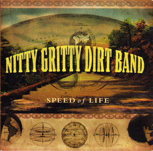 <i>Speed of Life</i> (Nitty Gritty Dirt Band album) 2009 studio album by Nitty Gritty Dirt Band